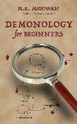Demonology for Beginners - Mk McGowan