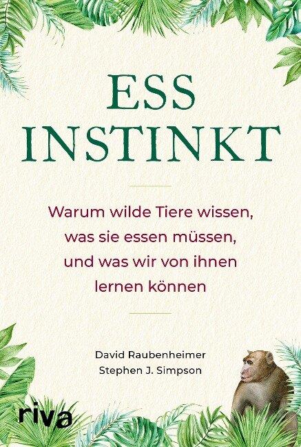 Essinstinkt - David Raubenheimer, Stephen J. Simpson