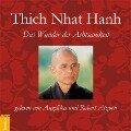 Das Wunder der Achtsamkeit - Thich Nhat Hanh
