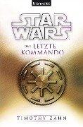 Star Wars(TM) Das letzte Kommando - Timothy Zahn
