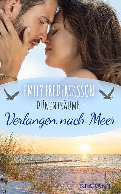Verlangen nach Meer. Dünenträume - Emily Frederiksson