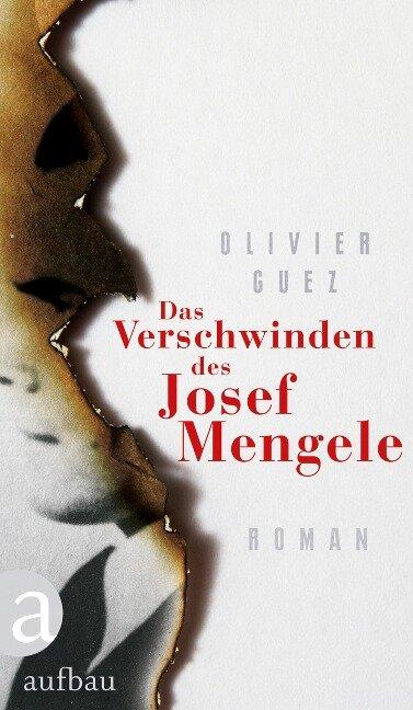 Das Verschwinden des Josef Mengele - Olivier Guez
