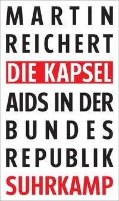 Die Kapsel - Martin Reichert