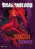 Dragon Cowboy - Michael Dahl