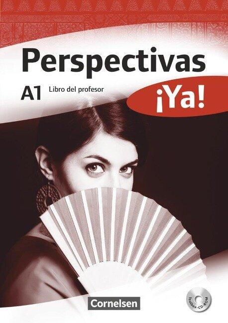 Perspectivas ¡Ya! A1. Libro del profesor mit Toolbox-CD-ROM - Martin B. Fischer