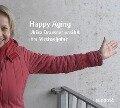 Happy Aging - Ulrike Draesner, Thomas Böhm, Klaus Sander