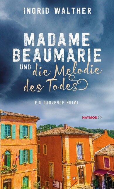 Madame Beaumarie und die Melodie des Todes - Ingrid Walther