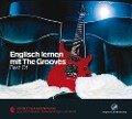 Englisch lernen mit The Grooves - Georg Corman, Thomas Kukulies, Markus Wienstroer, Klaus Dapper, Günther Rick