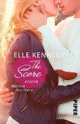 The Score - Mitten ins Herz - Elle Kennedy