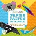 Bastel-Kids - Papierfalten im Quadrat - Thade Precht