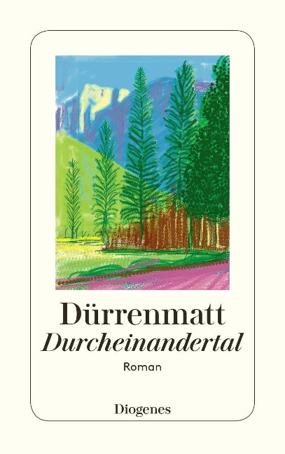 Durcheinandertal - Friedrich Dürrenmatt