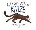 Alle sehen eine Katze - Brendan Wenzel