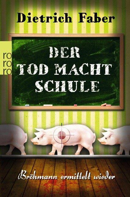 Der Tod macht Schule - Dietrich Faber