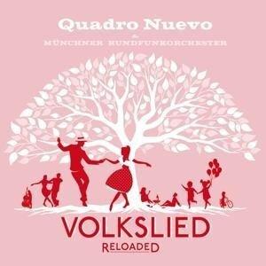 Volkslied Reloaded - Quadro Nuevo