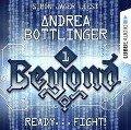 READY - FIGHT! - Beyond, Folge 1 (Ungek¿rzt) - Andrea Bottlinger