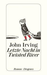 Letzte Nacht in Twisted River - John Irving