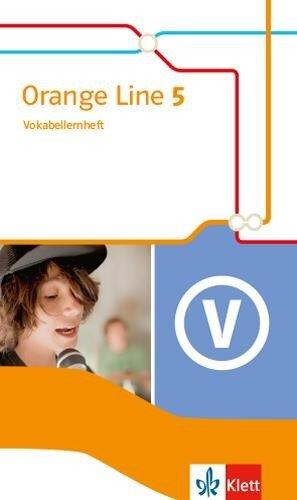 Orange Line 5. Vokabellernheft Klasse 9 -