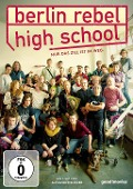 Berlin Rebel High School -