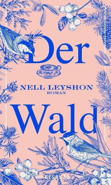 Der Wald - Nell Leyshon