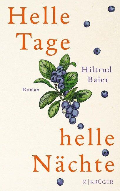 Helle Tage, helle Nächte - Hiltrud Baier
