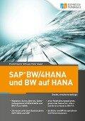 SAP BW/4HANA und BW auf HANA - Frank Riesner, Klaus-Peter Sauer