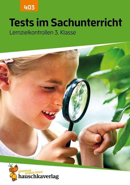 Tests im Sachunterricht - Lernzielkontrollen 3. Klasse, A4- Heft - Andrea Guckel