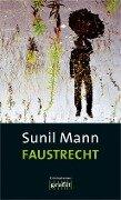 Faustrecht - Sunil Mann