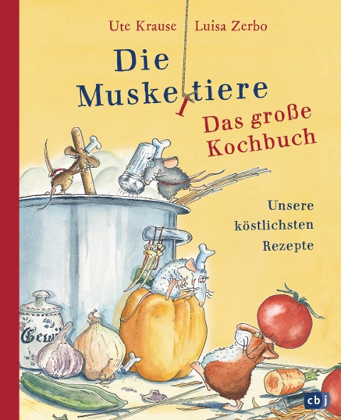 Die Muskeltiere - Das große Kochbuch - Ute Krause, Luisa Zerbo