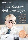 Für Kinder Geld anlegen - Henning Lindhoff