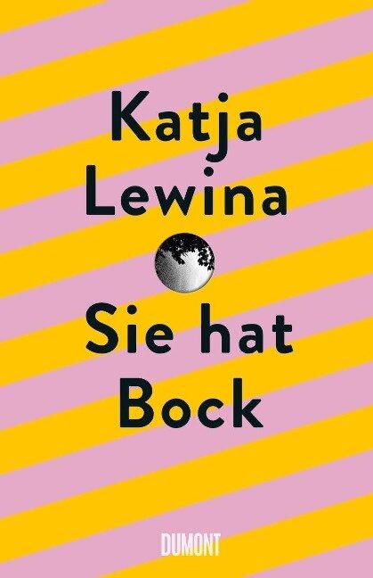 Sie hat Bock - Katja Lewina