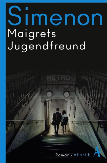 Maigrets Jugendfreund - Georges Simenon