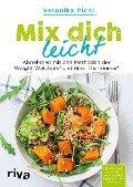 Mix dich leicht - Veronika Pichl
