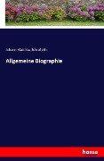 Allgemeine Biographie - Johann Matthias Schro¿ckh