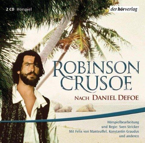 Robinson Crusoe. 2 CDs - Daniel Defoe