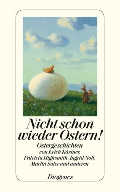 Nicht schon wieder Ostern! -