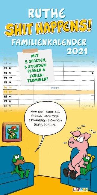Ruthe - Shit happens! Familienkalender 2021 - Ralph Ruthe