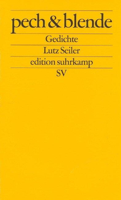 pech und blende - Lutz Seiler