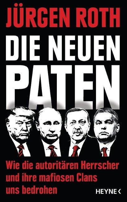 Die neuen Paten - Jürgen Roth