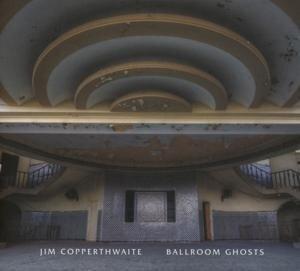 Ballroom Ghosts - Jim Copperthwaite