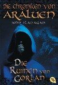 Die Chroniken von Araluen 01 - Die Ruinen von Gorlan - John Flanagan
