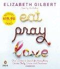 Eat, Pray, Love - Elizabeth Gilbert