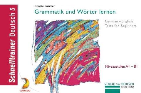 Grammatik und Wörter lernen -