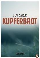 Kupferbrot - Olaf Satzer
