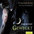 House of Night 08. Geweckt - P. C. Cast, Kristin Cast