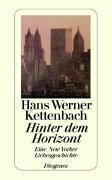 Hinter dem Horizont - Hans Werner Kettenbach
