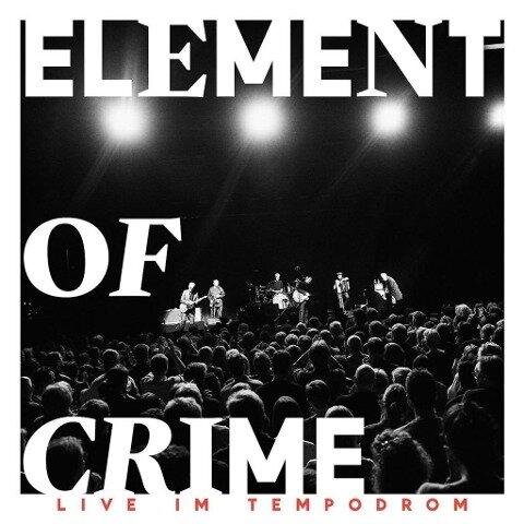 Live im Tempodrom (Ltd. Deluxe Edt.) - Element Of Crime