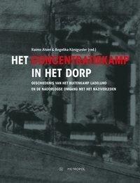 Het concentratiekamp in het dorp -