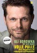 Uli Borowka - Volle Pulle - Alex Raack