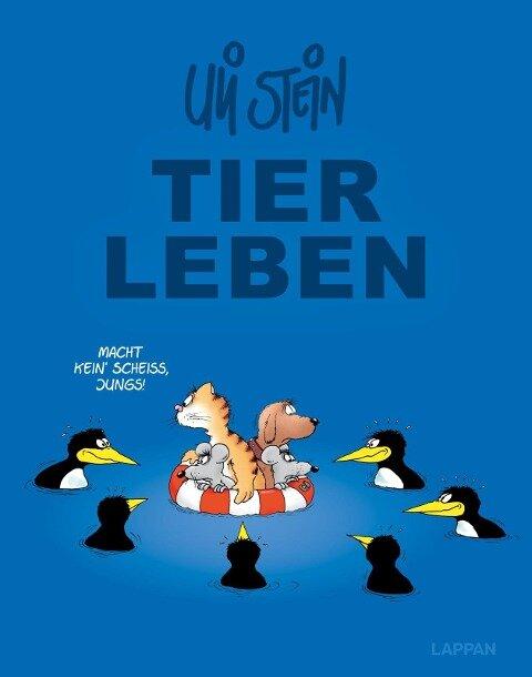 Uli Stein Gesamt: Uli Steins TIERLEBEN - Uli Stein
