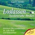 Loslassen. Seelenruhe finden. CD - Marita Hennig